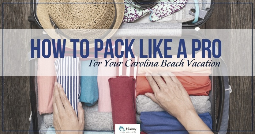 Helpful tips on how to pack for North Carolina beach vacation
